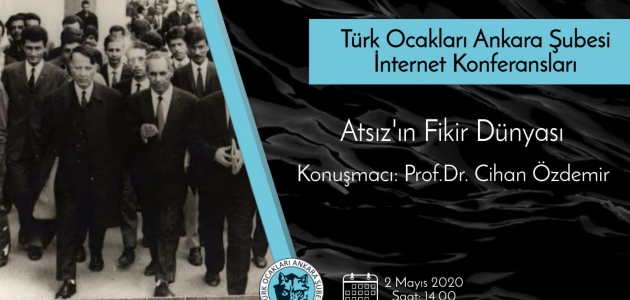 Net Konferansı: Atsız'In Fikir Dünyası / Prof Dr. Cihan Özdemir
