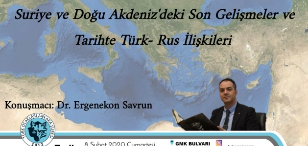 Konferans: Suriye ve Doğu Akdeniz...