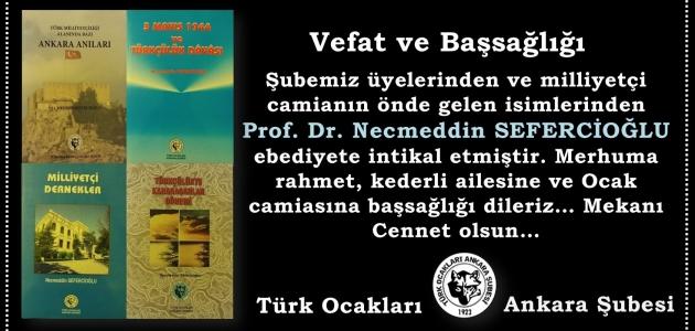 (VEFAT) Prof. Dr. Necmeddin Sefercioğlu