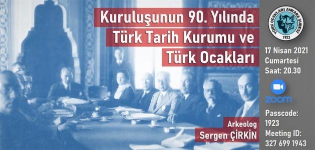 Konferans: Türk Tarih Kurumu ve Türk Ocakları