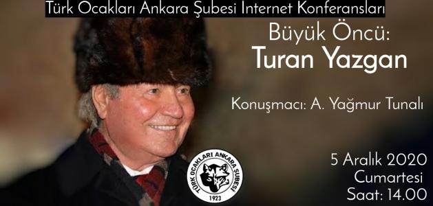Konferans: Turan YAZGAN